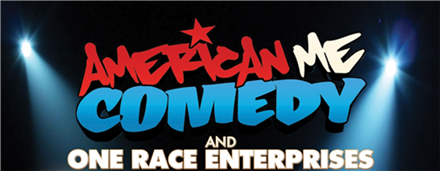 The American Me Comedy Tour