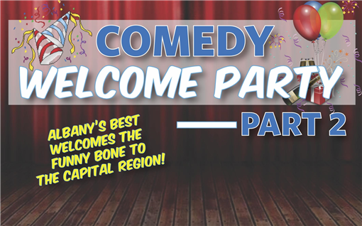 Comedy Welcome Party Part 2