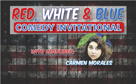 Red, White & A Little Blue Comedy Invitational