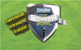 The Comedy Bowl